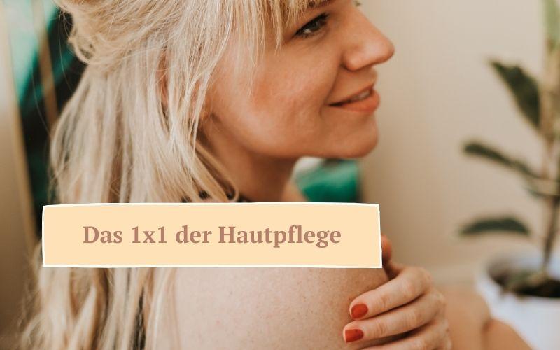 Zauberhaut – Coaching für Haut & Seele: Hautpflege Tipps