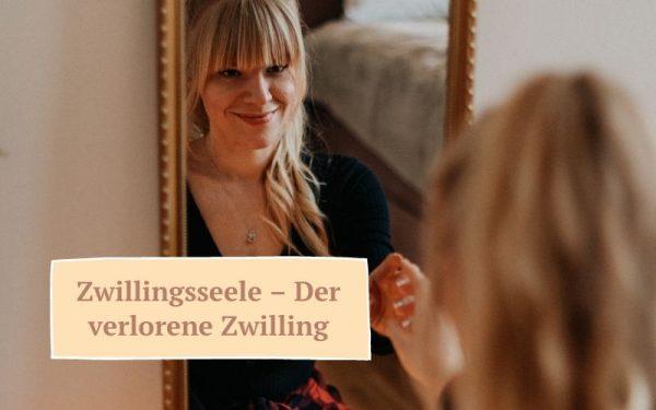 Zauberhaut Blog – Coaching für Haut und Seele: Zwillingsseele – Der verlorene Zwilling