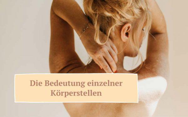 Zauberhaut Blog – Coaching für Haut und Seele: Bedeutung einzelner Körperstellen
