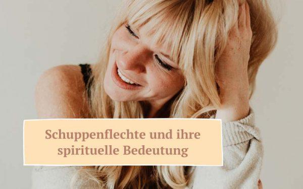 Zauberhaut Blog – Coaching für Haut und Seele: Spirituelle Bedeutung Schuppenflechte