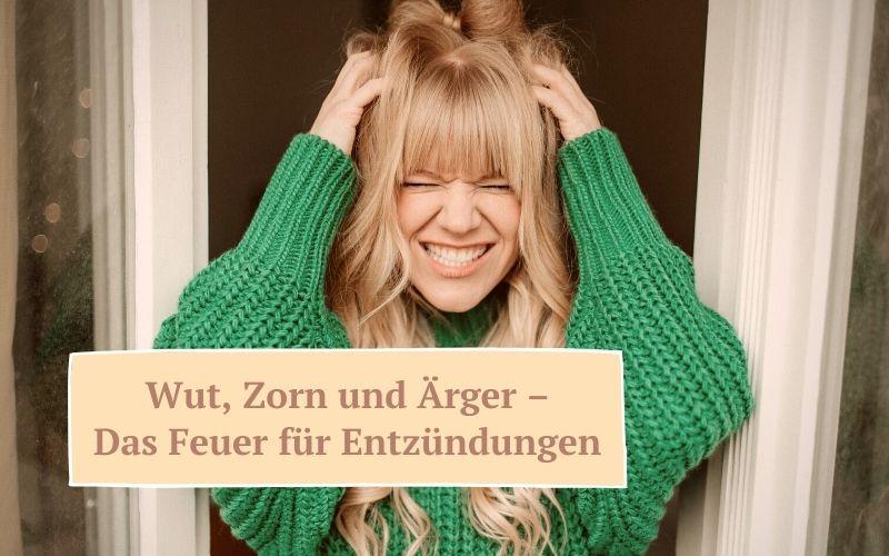 Zauberhaut Blog – Coaching für Haut und Seele: Negative Gefühle Wut, Zorn, Ärger